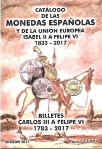 Portada del Catálogo de las monedas españolas y de la unión europea desde Isabel II a Juan Carlos I (1833-2017) y billetes de Carlos III a Juan Carlos I (1783-2017)
